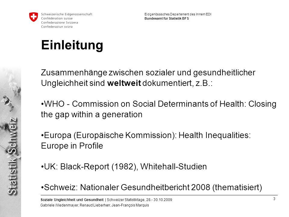 Einleitung Zusammenhänge zwischen sozialer und gesundheitlicher Ungleichheit sind weltweit dokumentiert, z.B.:
