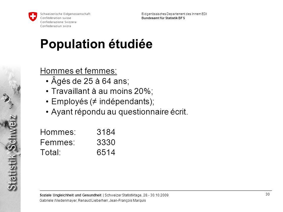Population étudiée Hommes et femmes: Âgés de 25 à 64 ans;