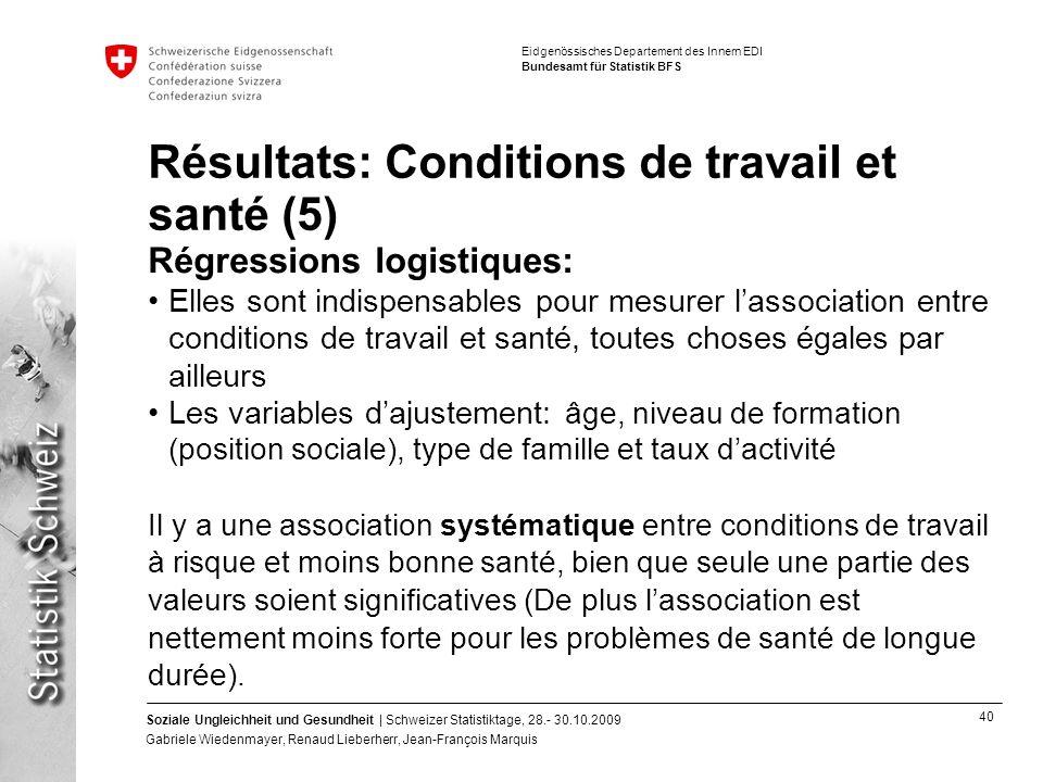 Résultats: Conditions de travail et santé (5)