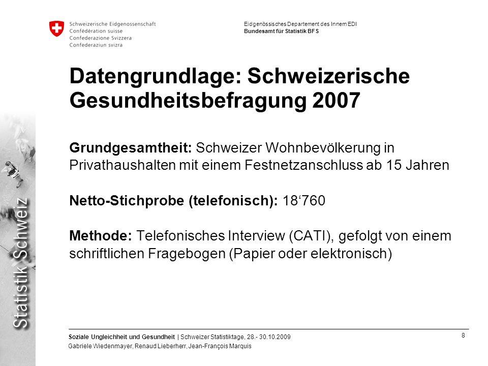 Datengrundlage: Schweizerische Gesundheitsbefragung 2007