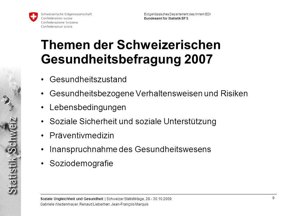 Themen der Schweizerischen Gesundheitsbefragung 2007