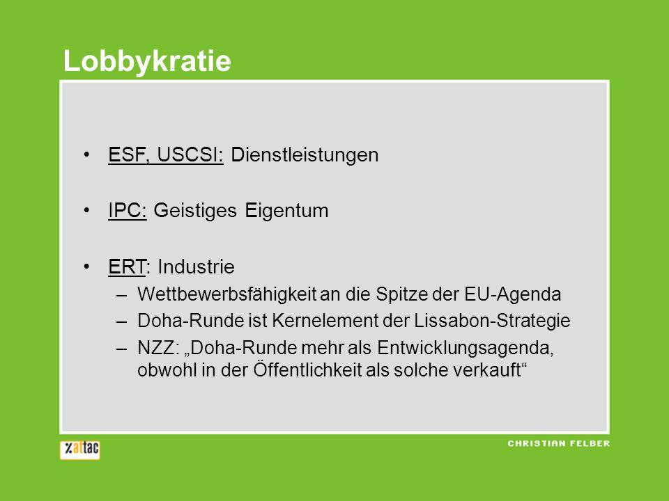 Lobbykratie ESF, USCSI: Dienstleistungen IPC: Geistiges Eigentum