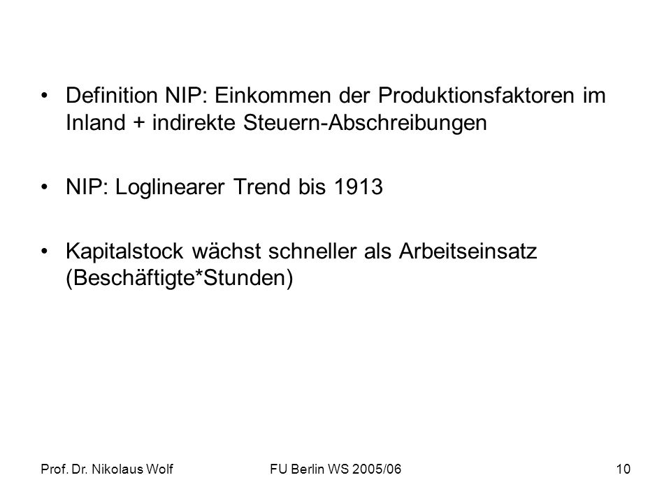 NIP: Loglinearer Trend bis 1913