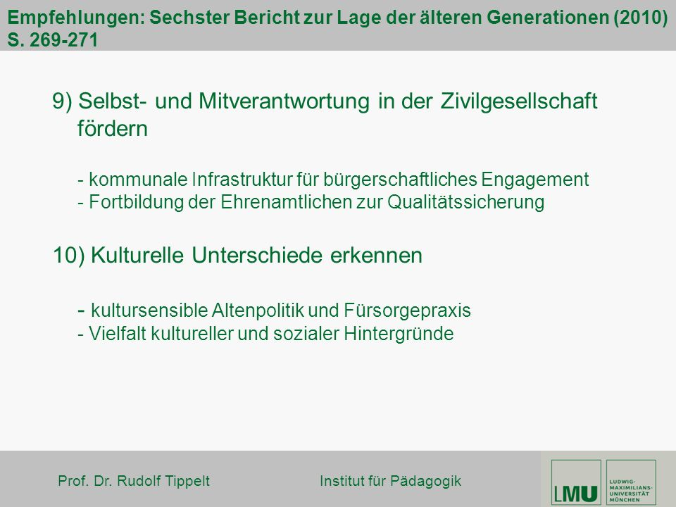 Empfehlungen: Sechster Bericht zur Lage der älteren Generationen (2010) S. 269-271