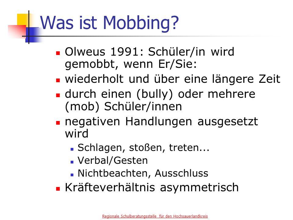 Was ist Mobbing Olweus 1991: Schüler/in wird gemobbt, wenn Er/Sie: