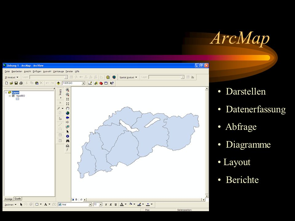 ArcMap Darstellen Datenerfassung Abfrage Diagramme Layout Berichte
