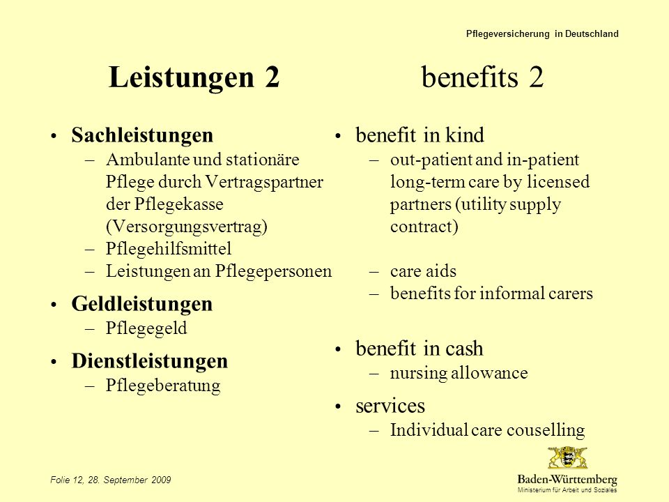 Leistungen 2 benefits 2 Sachleistungen Geldleistungen benefit in cash