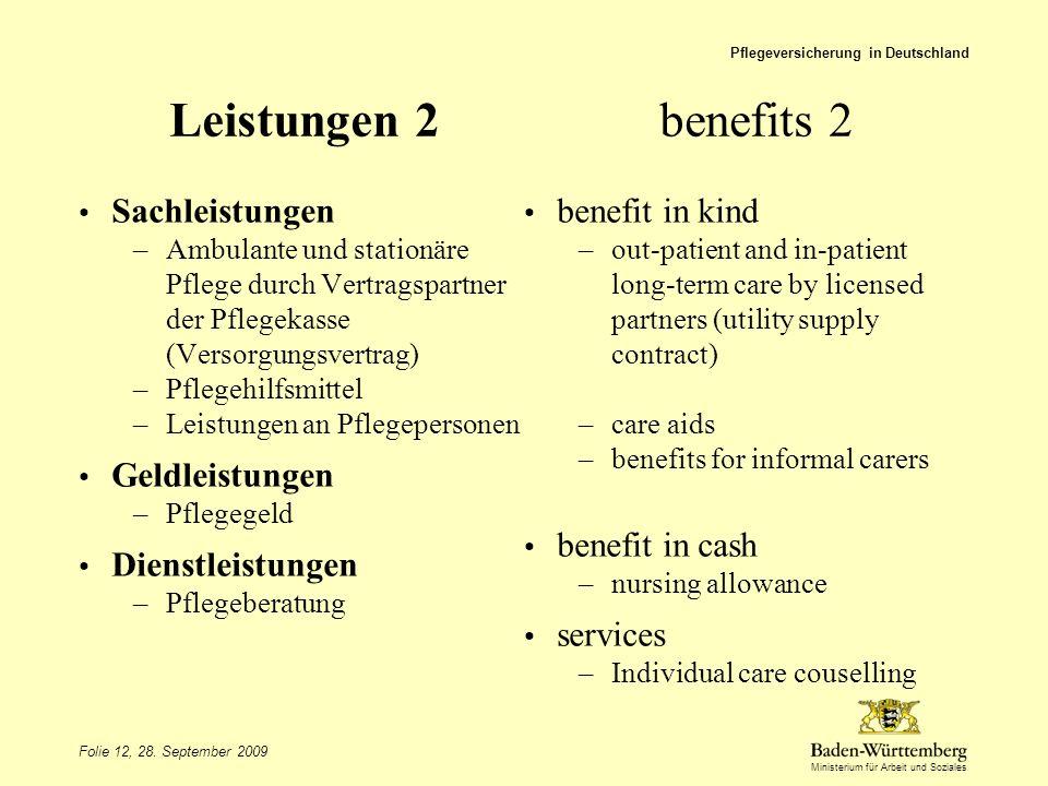 Leistungen 2 benefits 2 Sachleistungen Geldleistungen benefit in cash
