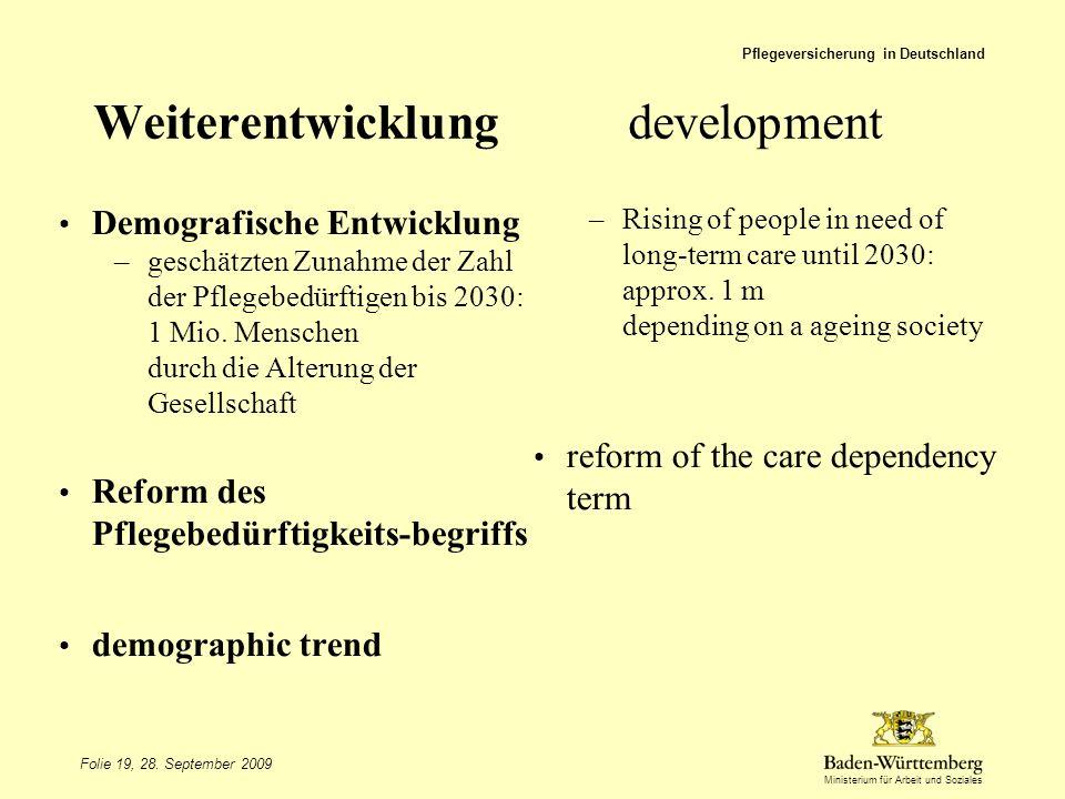 Weiterentwicklung development