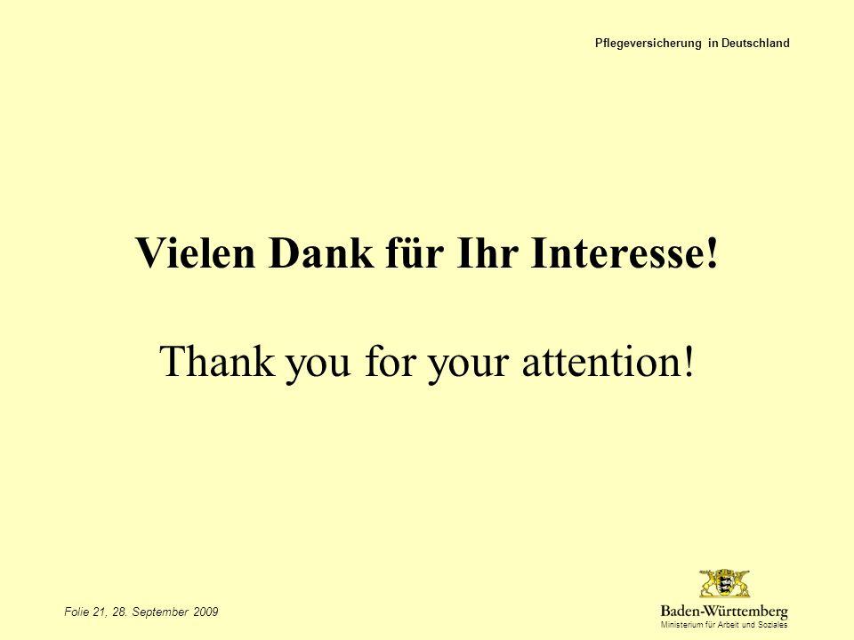 Vielen Dank für Ihr Interesse! Thank you for your attention!