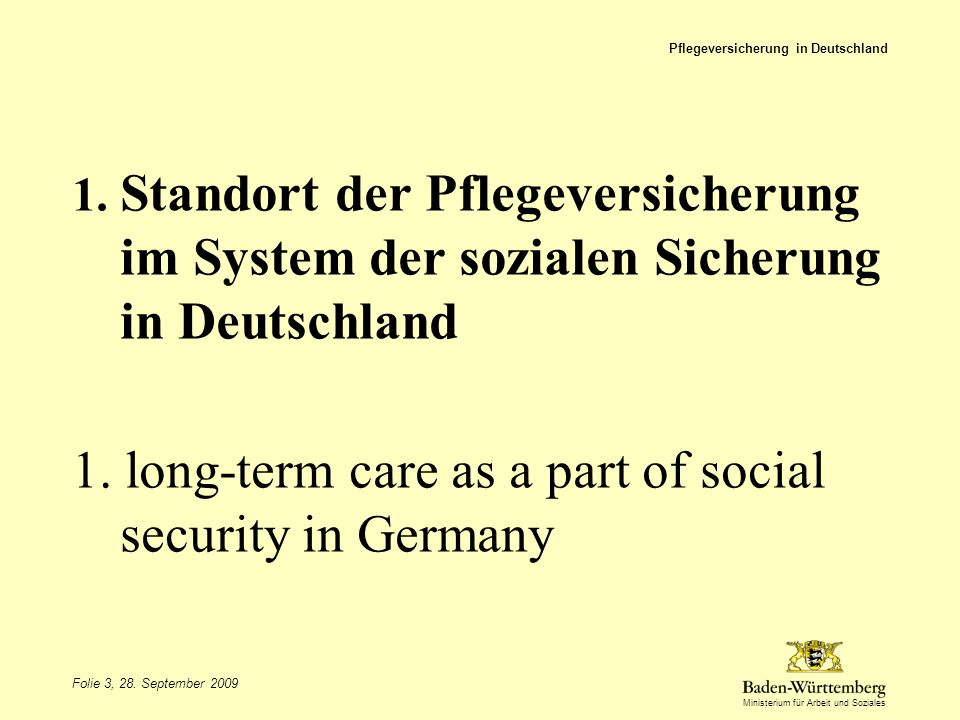 1. long-term care as a part of social security in Germany