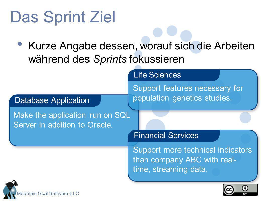 Das Sprint Ziel Kurze Angabe dessen, worauf sich die Arbeiten während des Sprints fokussieren. Life Sciences.