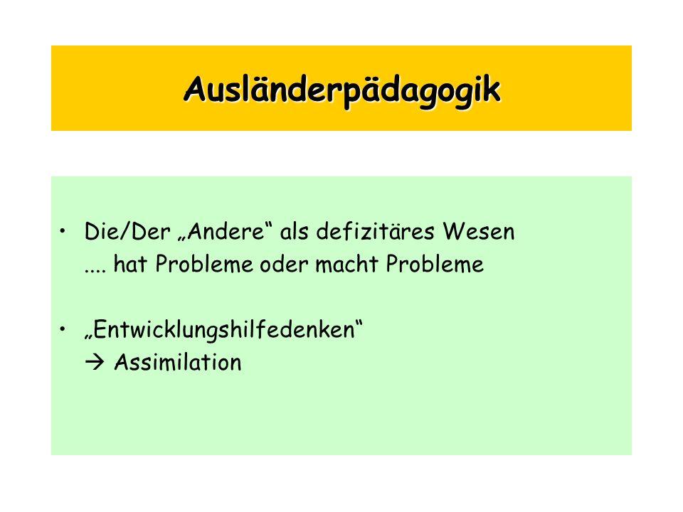 """Ausländerpädagogik Die/Der """"Andere als defizitäres Wesen"""