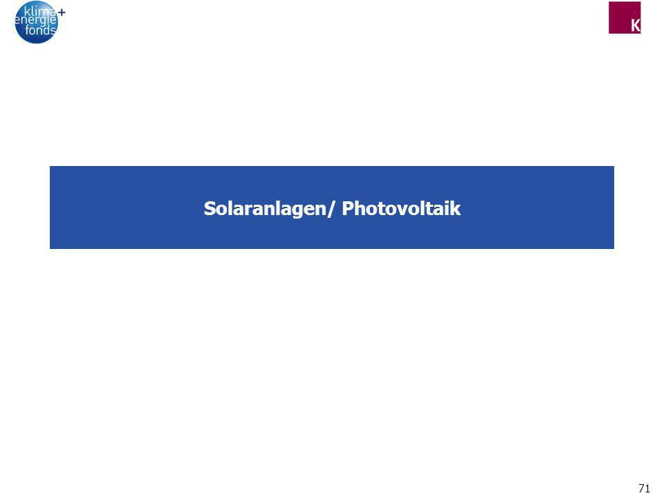 Solaranlagen/ Photovoltaik