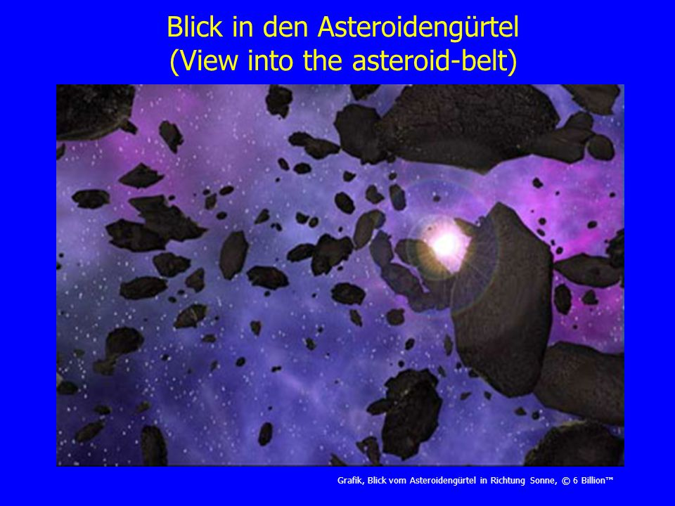 Blick in den Asteroidengürtel (View into the asteroid-belt)