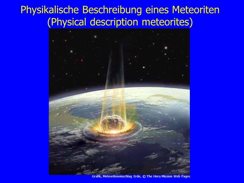 Physikalische Beschreibung eines Meteoriten (Physical description meteorites)