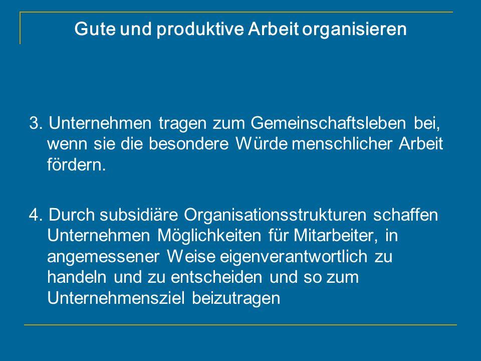Gute und produktive Arbeit organisieren