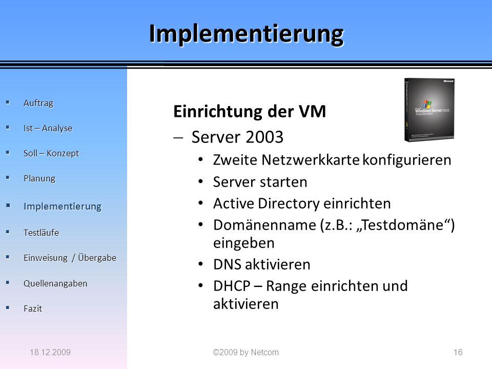 Implementierung Einrichtung der VM Server 2003