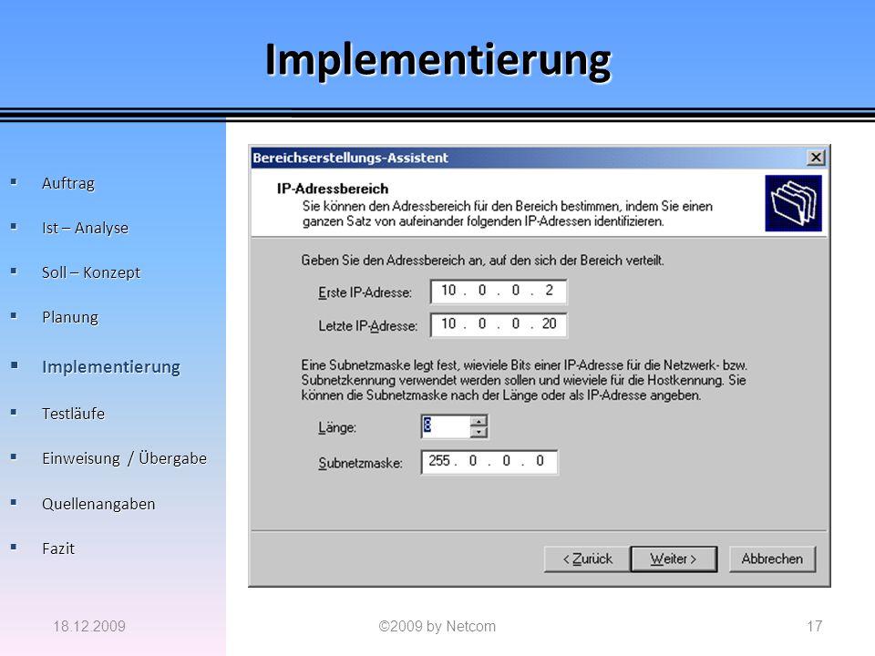 Implementierung Implementierung Auftrag Ist – Analyse Soll – Konzept