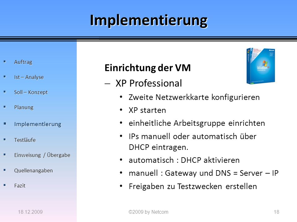 Implementierung Einrichtung der VM XP Professional