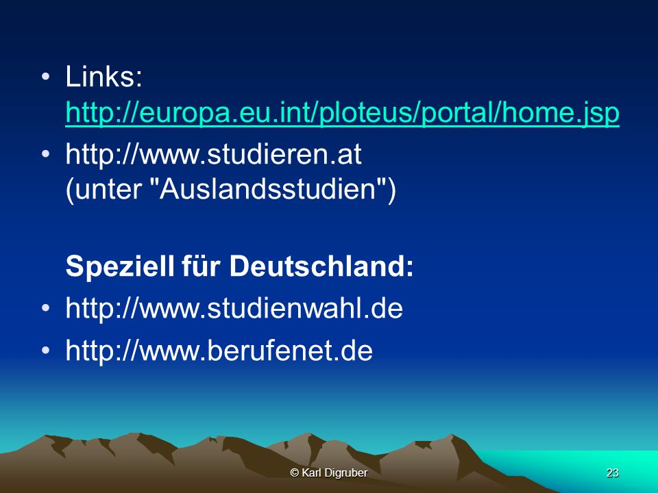 Links: http://europa.eu.int/ploteus/portal/home.jsp
