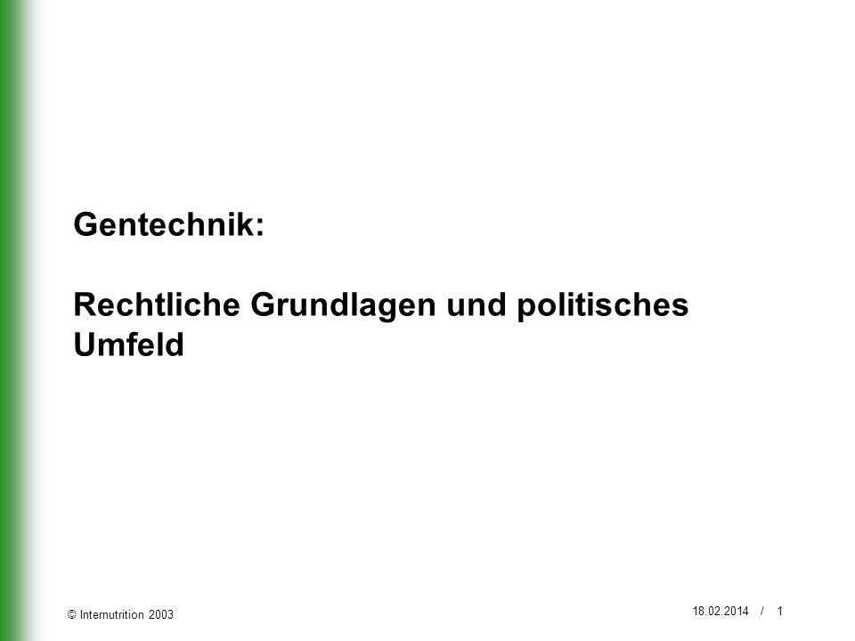 Gentechnik: Rechtliche Grundlagen und politisches Umfeld