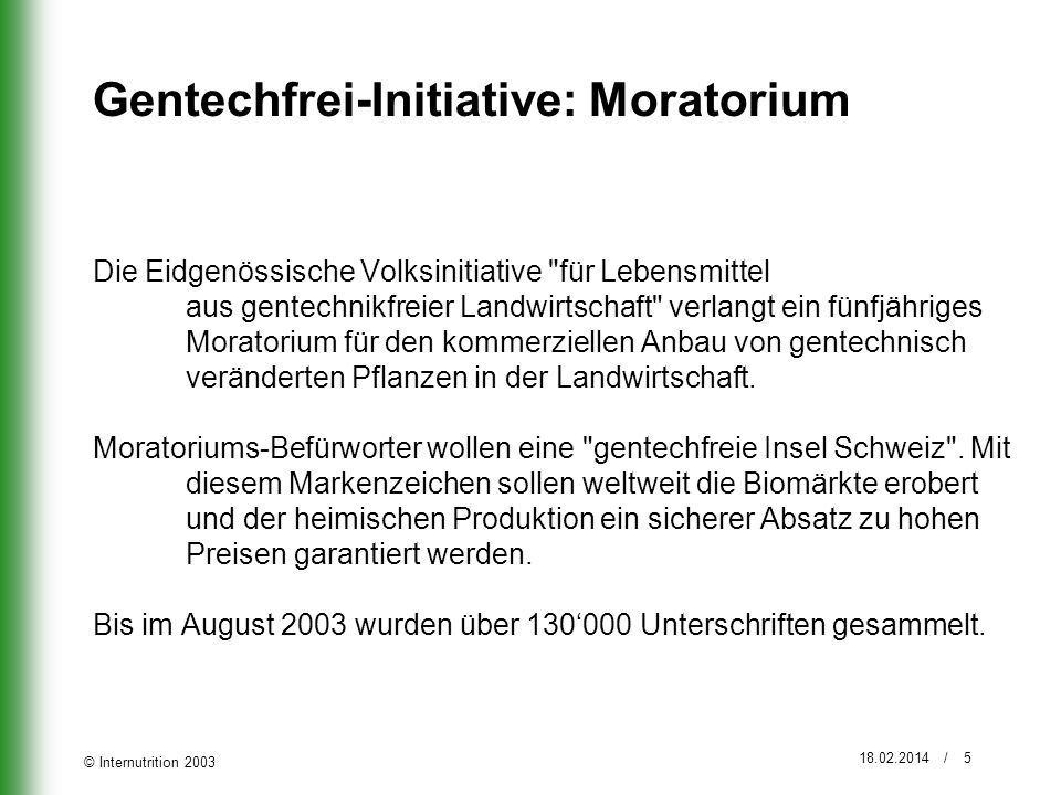Gentechfrei-Initiative: Moratorium