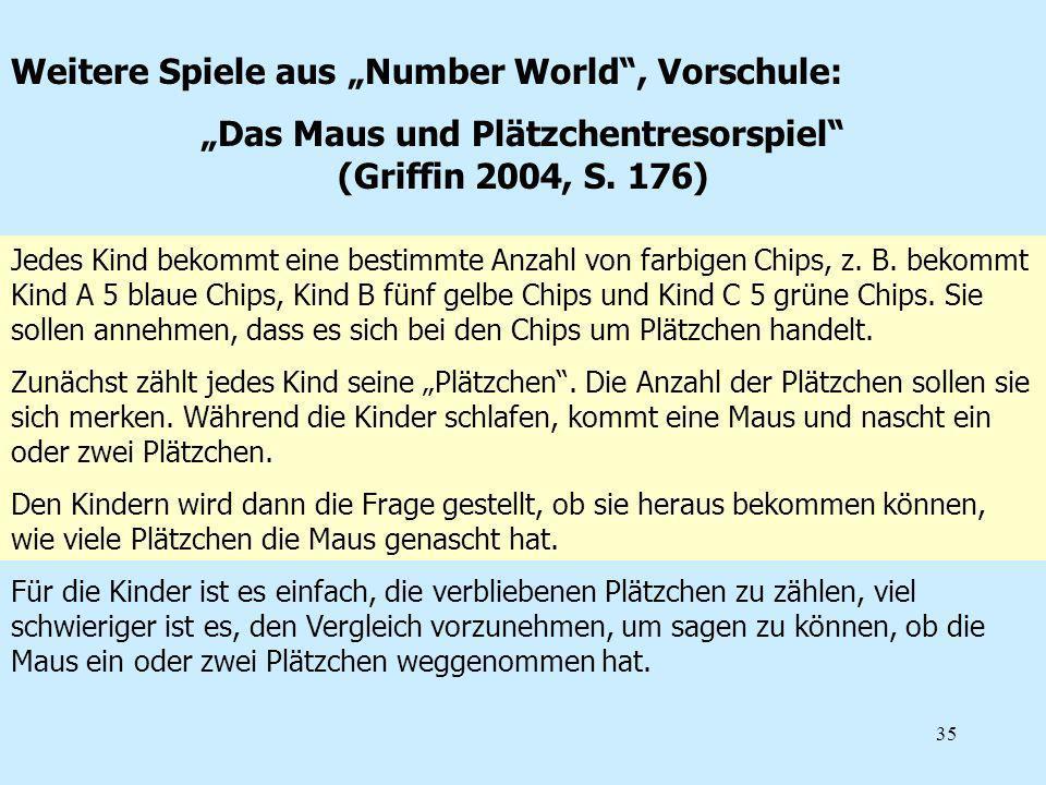 """""""Das Maus und Plätzchentresorspiel (Griffin 2004, S. 176)"""
