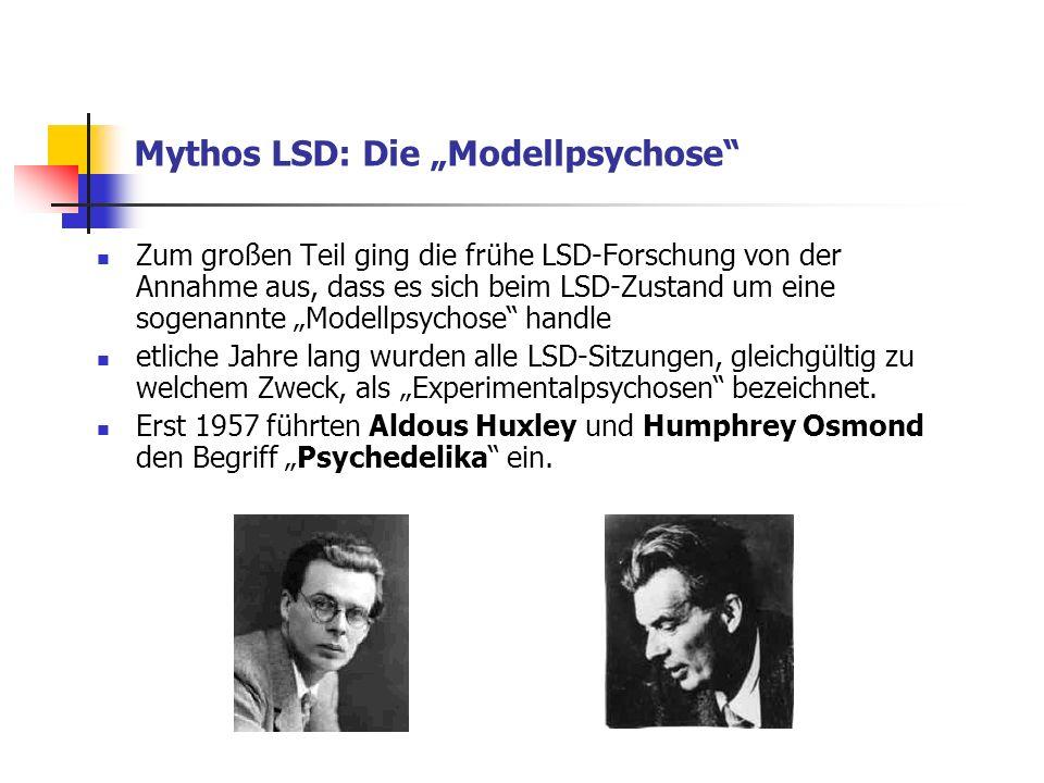 "Mythos LSD: Die ""Modellpsychose"