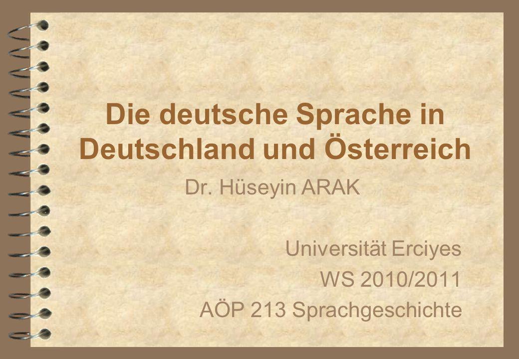 Die deutsche Sprache in Deutschland und Österreich