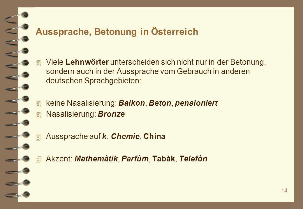 Aussprache, Betonung in Österreich
