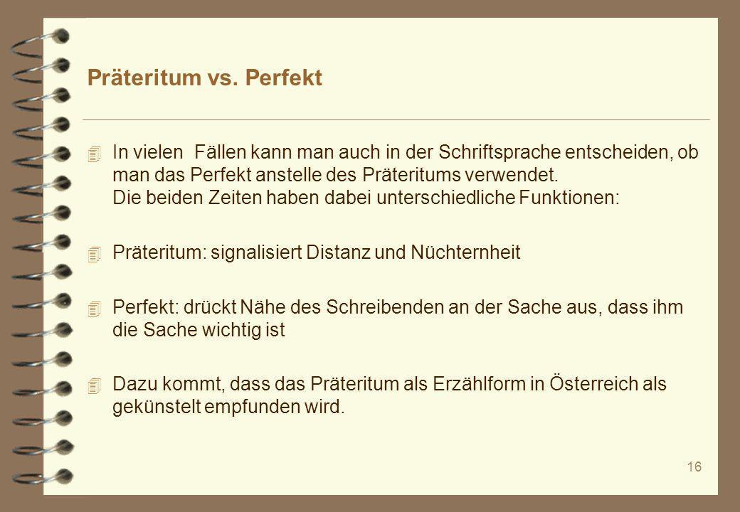 Präteritum vs. Perfekt
