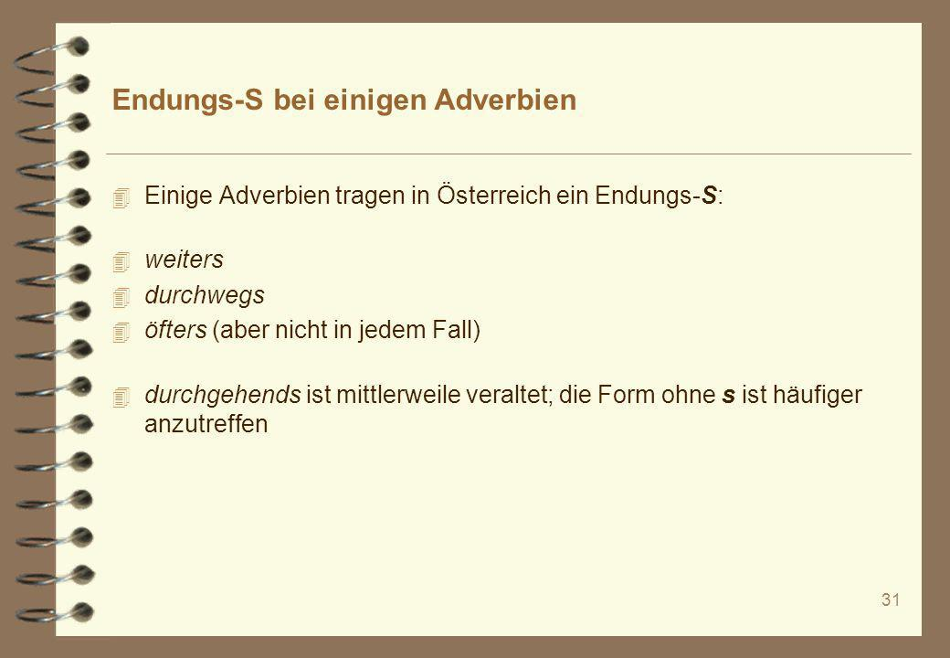 Endungs-S bei einigen Adverbien
