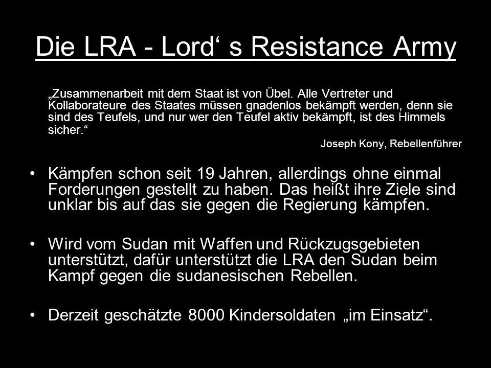 Die LRA - Lord' s Resistance Army