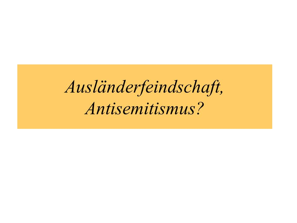 Ausländerfeindschaft, Antisemitismus