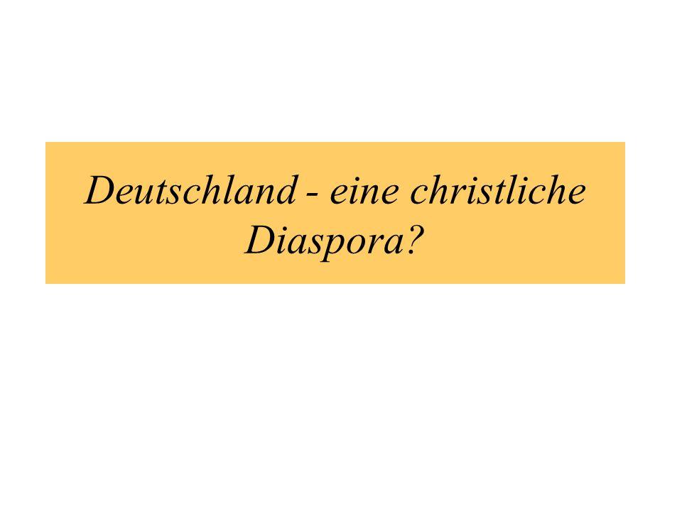 Deutschland - eine christliche Diaspora
