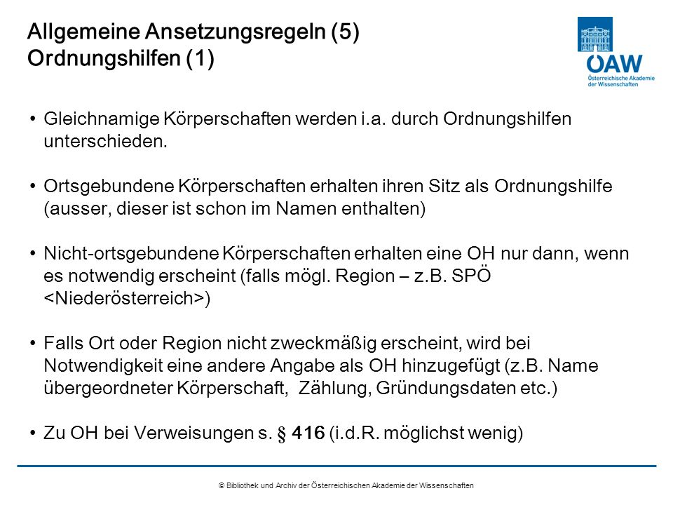 Allgemeine Ansetzungsregeln (5) Ordnungshilfen (1)