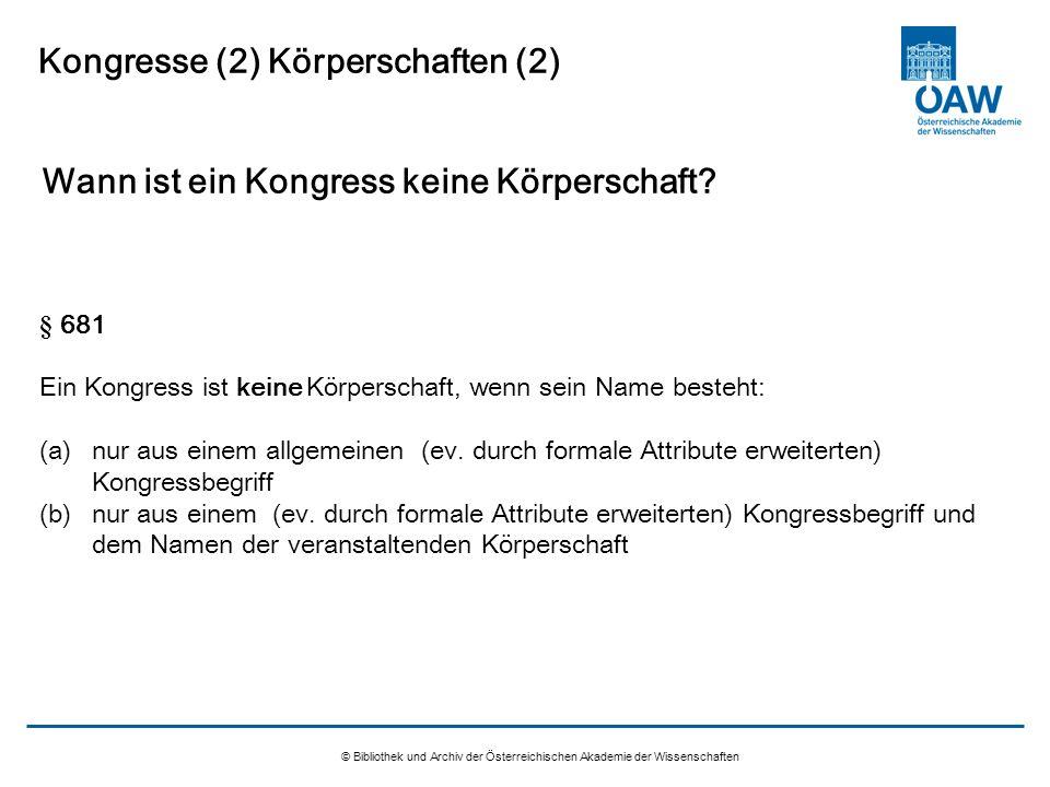 Kongresse (2) Körperschaften (2)