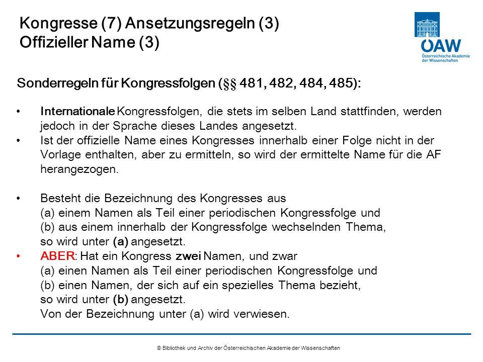 Kongresse (7) Ansetzungsregeln (3) Offizieller Name (3)