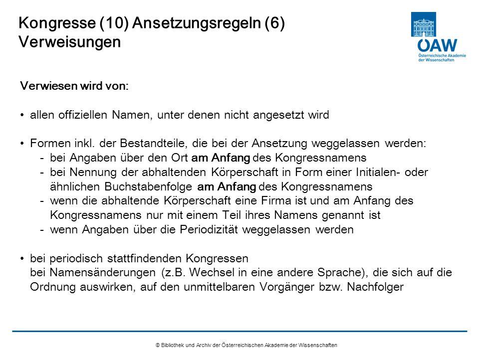 Kongresse (10) Ansetzungsregeln (6) Verweisungen