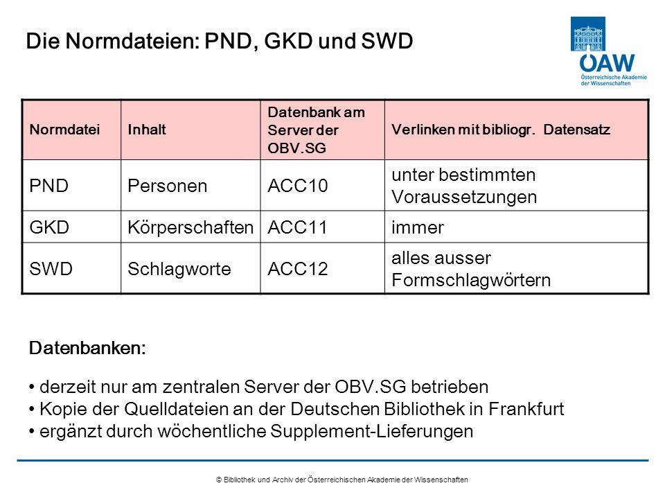 Die Normdateien: PND, GKD und SWD
