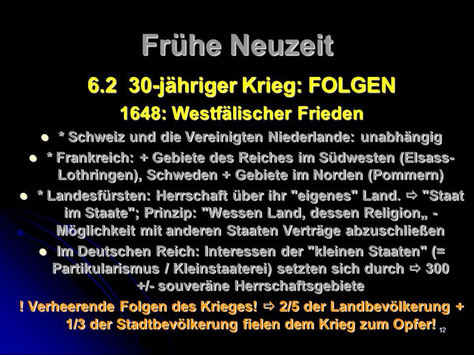 Frühe Neuzeit 6.2 30-jähriger Krieg: FOLGEN