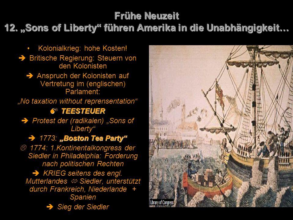 """Frühe Neuzeit 12. """"Sons of Liberty führen Amerika in die Unabhängigkeit…"""