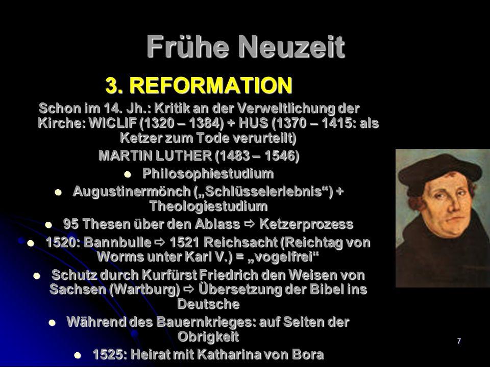 Frühe Neuzeit 3. REFORMATION