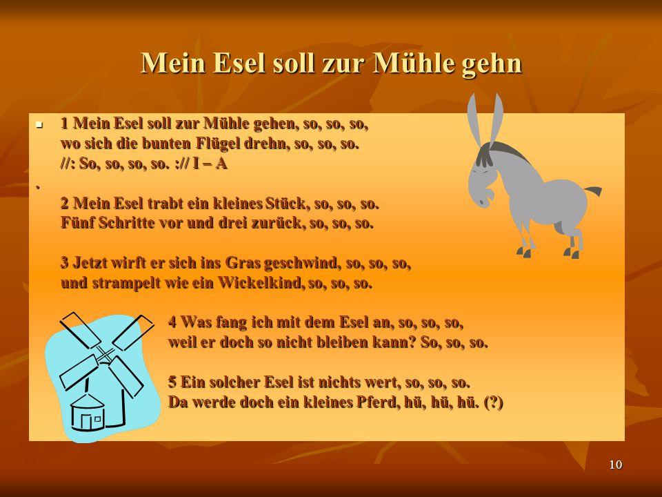 Mein Esel soll zur Mühle gehn