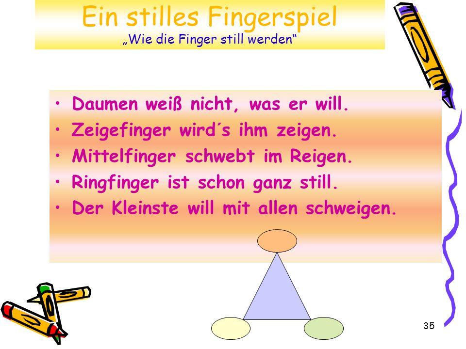 """Ein stilles Fingerspiel """"Wie die Finger still werden"""