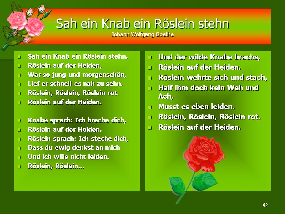 Sah ein Knab ein Röslein stehn Johann Wolfgang Goethe