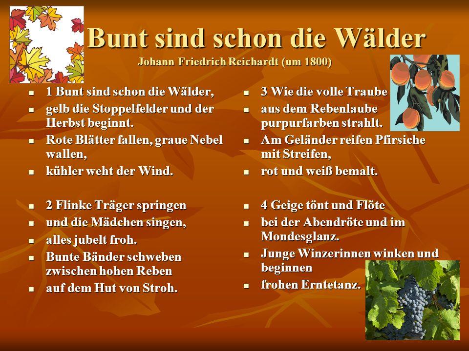 Bunt sind schon die Wälder Johann Friedrich Reichardt (um 1800)