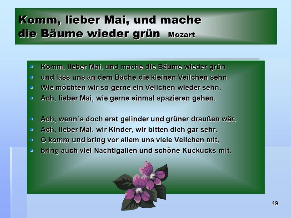 Komm, lieber Mai, und mache die Bäume wieder grün Mozart