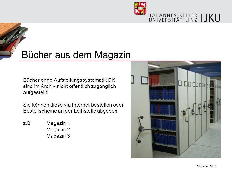 Bücher aus dem Magazin Bücher ohne Aufstellungssystematik DK